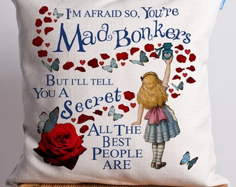 Alice in Wonderland Cushion | Vintage Mad Hatter | Bonkers Quote | Cheshire Cat | Present Gift AW01