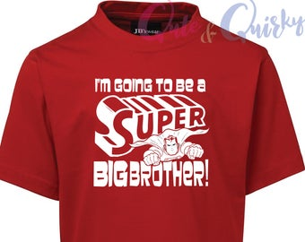 I'm going to be a SUPER Big BROTHER boys T-Shirt - Custom DATE Pregnancy Announcement Kids sibling