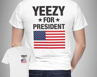 Kanye West 2020 T-Shirt - Funny Yeezy for President of America USA Size S-3XL 1