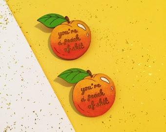 Pin: Peach Pun Hand Painted Laser Cut Badge/Brooch