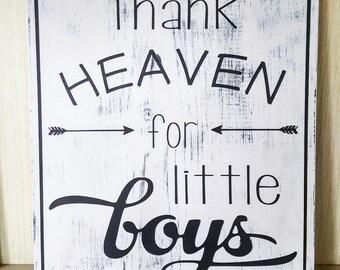 Thank Heaven for Little Boys Nursery Sign