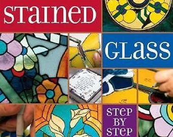 Stained Glass: Step-By-Step by Patricia A Daley  - PDF CD from author