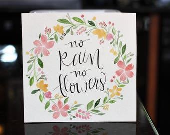 Watercolor Floral Wreath - No Rain No Flowers