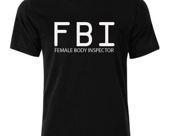 FBI T-Shirt - available in many sizes and colors