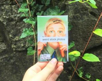 Weird Stock Photos (Vol. 2): A Zine
