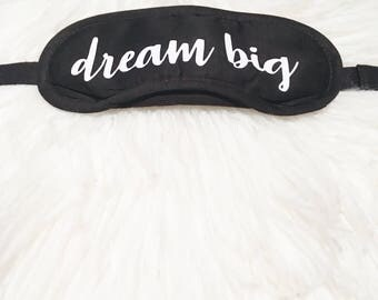 DREAM BIG Eye Mask