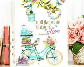 Watercolor turquoise bike with quote: Let all that you do be done in love.