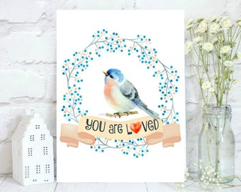 Watercolor bird with You are loved.