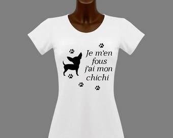 T-shirt women white humor me I have my chichi