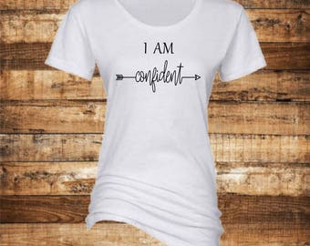 I Am Confident Crewneck Shirt