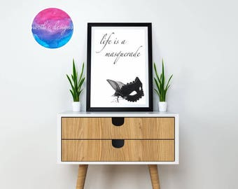 Life Is A Masquerade Home Décor Print by North C Designs