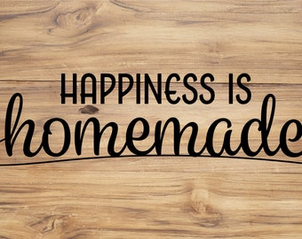 Happiness is Homemade, INSTANT DOWNLOAD