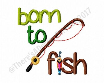 Fishing embroidery design, born to fish embroidery design, newborn embroidery design, new baby embroidery design