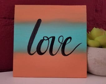 Coral and Teal Love Painting // Mini Canvas // 4x4 // teal painting // coral painting // love painting / love