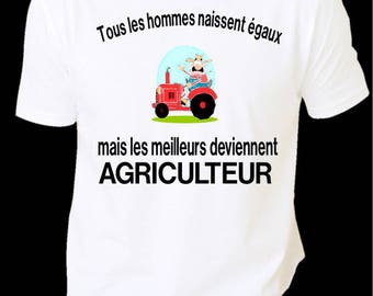 """t-shirt funny i """"all men are created equal but the finest become a FARMER"""""""