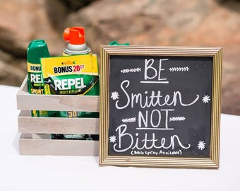 Be Smitten Not Bitten wedding sign