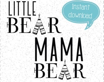 Little Bear SVG & Mama Bear SVG, Teepee SVGs, SVGs, SVGs, Cricut Cut File, Silhouette File