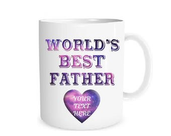 Custom Mug  Personalized World's Best Father  Mug Your Text Here Mug Coffee Mug Name Mug Personalized Gift Mug Custom Text Best Father   Mug