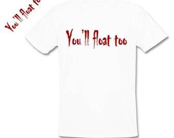 you'll float too shirt