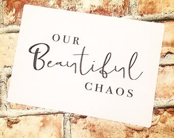 Our Beautiful Chaos - Family Wall Art Print A4 Black & White