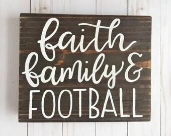 Faith Family Football Sign | Wood Sign | Home Decor | Farmhouse | Fall