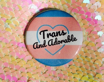Trans and Adorable Button
