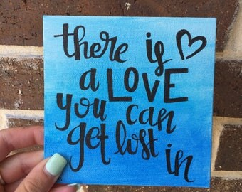 there is a love you can get lost in