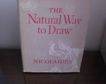 The Natural Way to Draw, A Working Plan for Art Study by Kimon Nicolaides