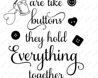 Moms are like buttons they hold everything together - svg png eps dfx