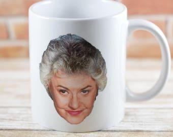 The Golden Girls Coffee Mug, Blanche,Sophia ,Dorothy ,Rose, Custom Mugs