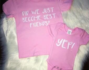 Did we just become best friends onesie tshirt set
