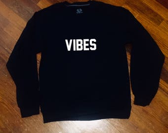 Vibe Sweatshirt Trap Music Issa Sweater