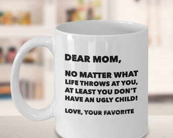 Funny Mothers Day Coffee Mug Gift - Great Humorous gift Idea for Dear Mom Mum Her Women - Perfect Gift From Daughter Son Child Special gift