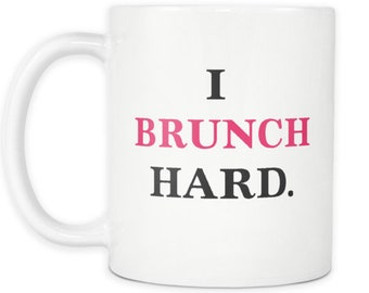 Sunday Brunch I Brunch Hard Coffee Mug You Had Me At Brunch Coffee Mug Brunch Squad Ladies Brunch Coffee Cup