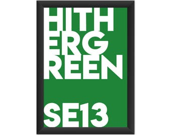 Hither Green Typography SE13 - Giclée Art Print - South London Poster