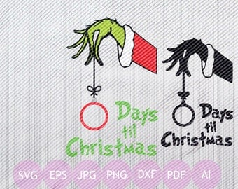 Grinch Hand Christmas Countdown, Svg, Eps, Jpg, Png, Printable, Cricut, Christmas, Grinch, Instant Download