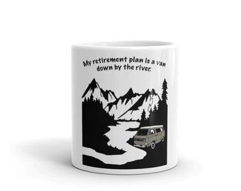 Living in a van down by the river, Westfalia funny mug, climbing, hiking, and camping gift