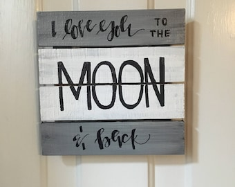 I love you to the moon and back | Wood Sign | Black & Gray