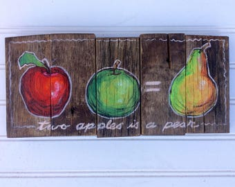 "Fruit still life painting.""Two apples is a pear."" Colorfully Handpainted on reclaimed wood."