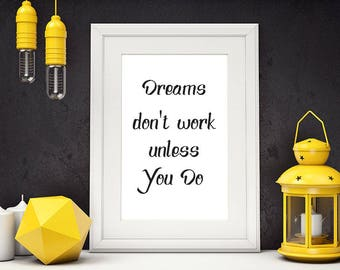 Inspirational Poster, Dreams Don't Work Unless You Do, Motivational Poster, Typography Print, Office Wall Art, Minimalist Print, #HQMOT003