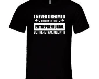 Entrepreneur T Shirt