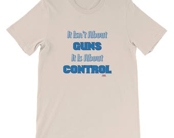 It Isn't About Guns  It Is About Control