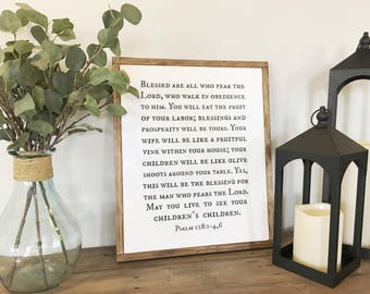 """20""""X16"""" Blessed are those who fear the Lord, who walk in obedience to Him. Psalm 128:1-4,6 Wood Framed Sign"""