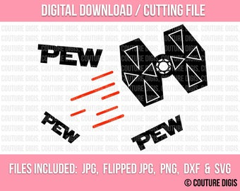 Pew Pew Pew, Tie Fighter, Printable INSTANT DOWNLOAD, Clip Art, DIY, Iron-On, Digital, Silhouette, Cricut Jpeg, Png, Dxf, Svg