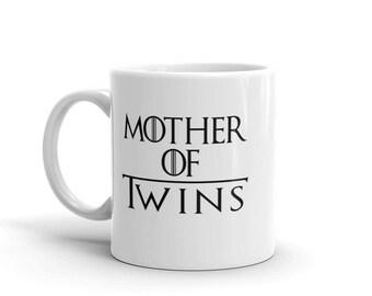Mother of Twins mug, Mother of Dragons, Game of Thrones, twin mom mug, coffee mug, tea mug, mom of twins gift,twin mom gift,new twin mom