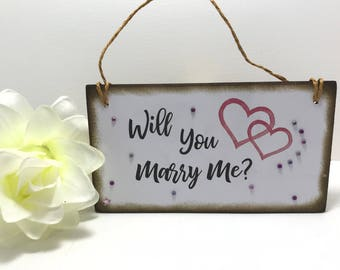 Marriage Proposal Sign, Will You Marry Me Sign, Engagement Plaque, Valentines Day Marriage Sign, Love Proposal Sign
