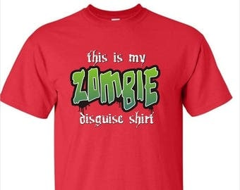 Zombie Disguise T shirt for Men. Funny Shirt for Him. Direct To Garment Printed Tee for Men Available on Various Color