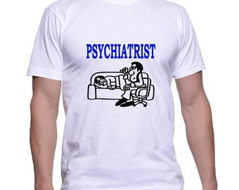 Tshirt for a Psychiatrist