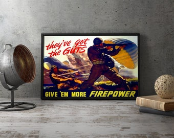 "WW2 American Propaganda Poster ""Give 'Em More Firepower"" - WWii World War II patriotic wall art poster hanging standing wood framed unframed"