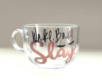 Wake. Bake. Slay. Custom Mug  24.5oz Mug